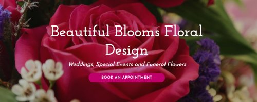 Beautiful Blooms Floral Design